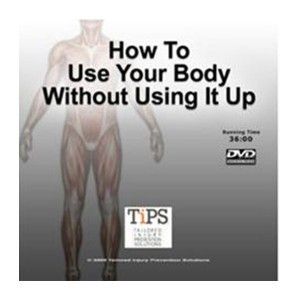 tips-product-dvd-how-to-use-your-body-without-using-it-up